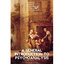 A General Introduction to Psychoanalysis (English Edition)