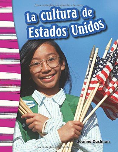 La cultura de Estados Unidos (American Culture) (Spanish Version) (Primary Source Readers Content and Literacy)