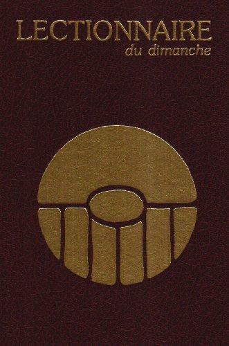 LECTIONNAIRE. Pour les messes du dimanche, 2ème édition par Collectif