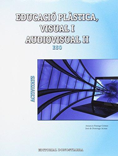 Descargar Libro Educació plàstica, visual i audiovisual II. Activitats - 9788470635212 de Amancio Paniego Gómez
