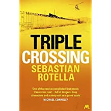 Triple Crossing by Sebastian Rotella (2012-08-16)