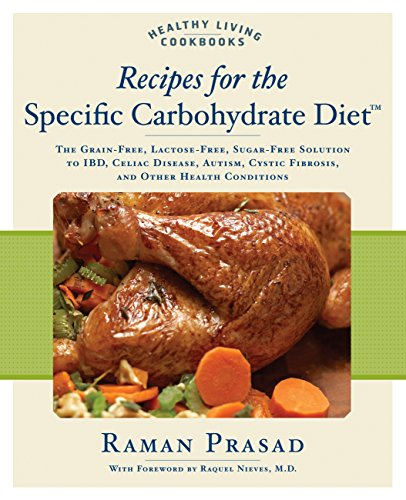 Download pdf healthy living cookbook recipes for the specific download pdf healthy living cookbook recipes for the specific carbohydrate diet the grain free lactose free sugar free solution to ibd celiac disease forumfinder Image collections
