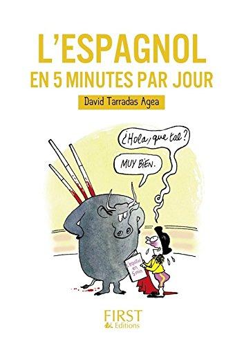 Petit Livre de - L'espagnol en 5 minutes par jour par David TARRADAS AGEA