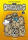 Les Dragouilles, tome 3 : les jaunes de Paris par Gottot