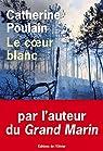 Le coeur blanc par Poulain