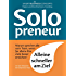 Solopreneur: Alleine schneller am Ziel