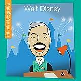 Walt Disney SP (My Early Library: Mi Mini Biografía (My Itty-Bitty Bio))