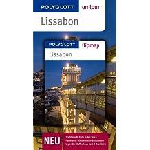 Lissabon - Buch mit flipmap: Polyglott on tour Reiseführer