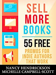 Sell More Books: 55 Free Promotions That Work (Writing Skills) (English Edition)