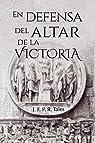 En defensa del altar de la Victoria par J.F. P.R. Tales