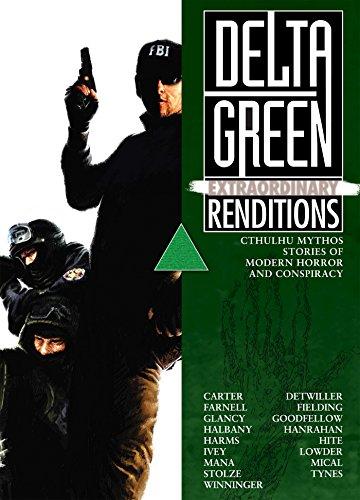 Delta Green: Extraordinary Renditions (English Edition) -