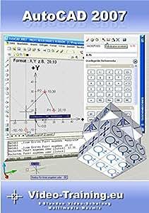 AutoCAD 2007 Video-Schulung: 8 Stunden Video-Training (245 Videos). Für Windows 98/ME/2000/XP/Vista