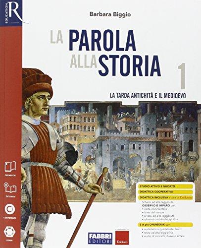 La parola alla storia. Openbook-Extrakit-Osservo e imparo. Per la Scuola media. Con e-book. Con espansione online: 1