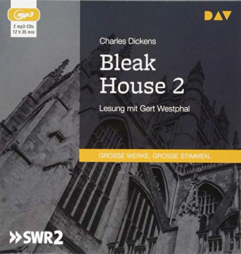 Bleak House 2: Lesung mit Gert Westphal (2 mp3-CDs)