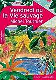 Vendredi ou la vie sauvage by Michel Tournier(2011-11-04) - Editions Belin - 01/01/2011
