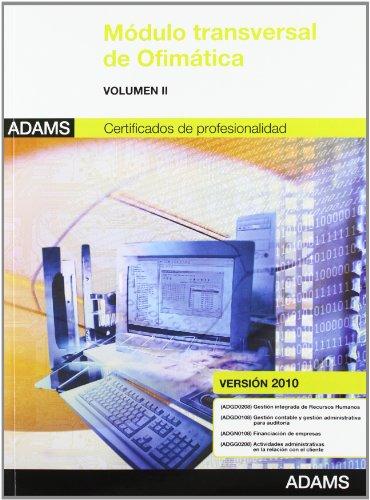 Módulo transversal ofimática: certificados de profesionalidad II (versión 2010)