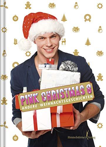 Pink Christmas 8: Andere Weihnachtsgeschichten