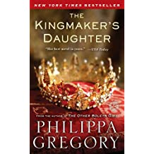 The Kingmaker's Daughter.