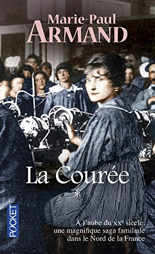 La courée. Tome 1 par Marie-Paul ARMAND