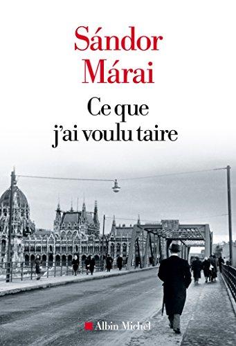 Sándor Márai - Ce que j'ai voulu taire sur Bookys