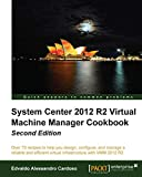 Image de System Center 2012 R2 Virtual Machine Manager Cookbook
