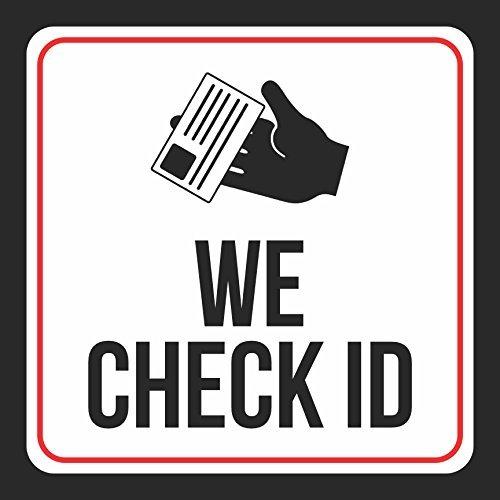 Wir Überprüfen ID schwarz drucken Weiß Rot Öffentliche Fenster Hinweis Bar Gas Station Restaurant Büro Business Schilder Comme