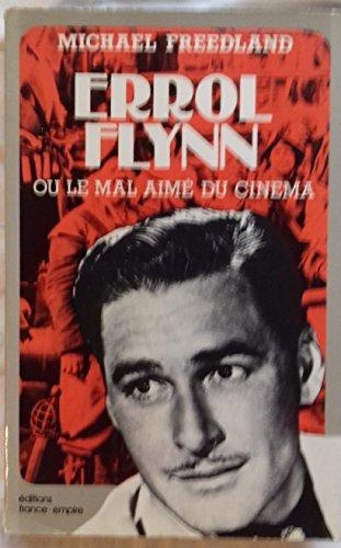 Portada del libro Errol Flynn ou le mal-aimé du cinéma