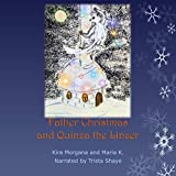 Father Christmas and Quinza the Linzer: Land Far Away, Book 5