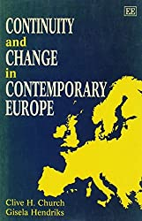 Continuity and Change in Contemporary Europe by Clive H. Church (1997-03-13)