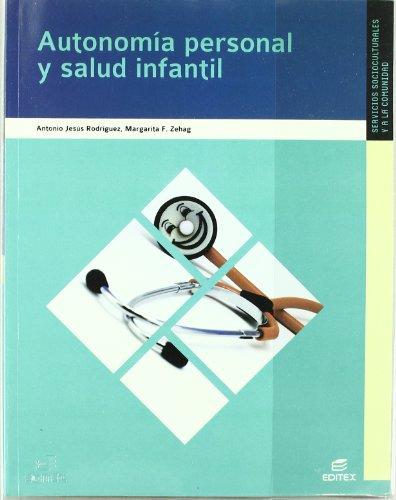 Autonomía personal y salud infantil (Ciclos Formativos) - 9788497713849
