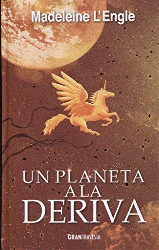 Un planeta a la deriva (El quinteto del tiempo)