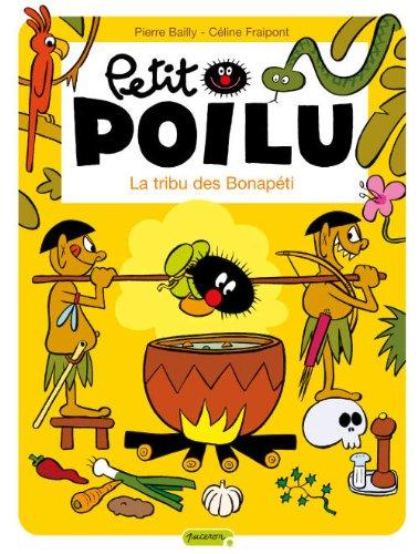 Petit Poilu, Tome 5 : La tribu des Bonapéti
