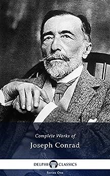 Delphi Complete Works of Joseph Conrad (Illustrated) (English Edition) par [CONRAD, JOSEPH]