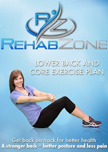rehabzone-lower-back-and-core-exercise-plan-physician-endorsed-low-back-pain-home-exercise-program
