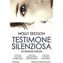 Testimone silenziosa (Italian Edition)