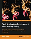 Web Application Development with R Using Shiny (English Edition)