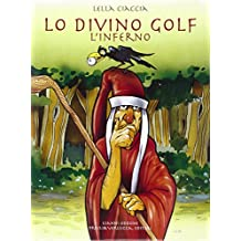Lo divino golf. L'inferno