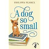 A Dog So Small (A Puffin Book)