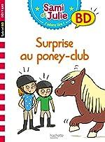 Sami et Julie BD - Surprise au poney club ! de Sandra Lebrun