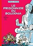 Spirou et Fantasio - Tome 14 - Le prisonnier du bouddha (Opé été 2016)