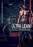 Image of Nutrition & Weight Maintenance: Ultra Lean : Your Guide For A Shredded Physique (English Edition)