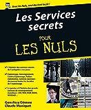 Les services secrets Pour les Nuls (French Edition)