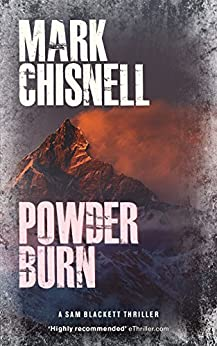 Powder Burn (Burn with Sam Blackett Book 1) by [Chisnell, Mark]
