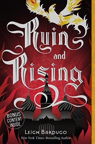 Ruin and Rising: The Grisha Trilogy 3 (Square Fish)