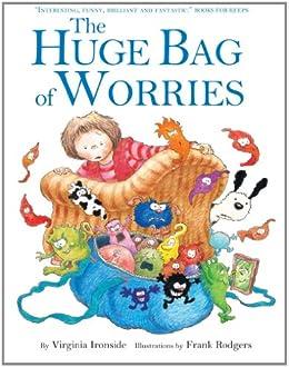 The Huge Bag of Worries by [Ironside, Virginia]