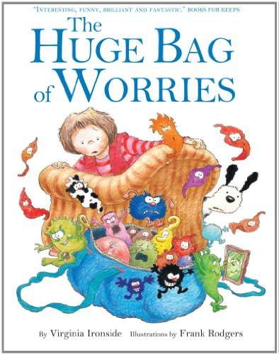 The Huge Bag of Worries
