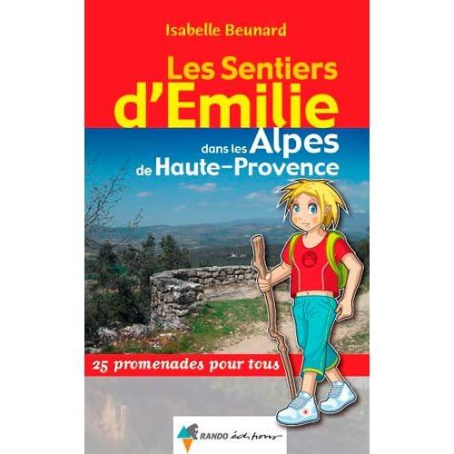 Les Sentiers d'Emilie dans les Alpes-de-Haute-Provence