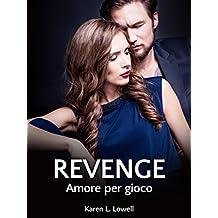 Revenge. Amore per gioco