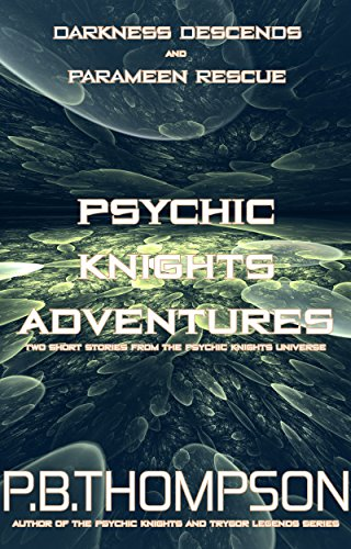 psychic-knights-adventures-darkness-descends-and-parameen-rescue-english-edition
