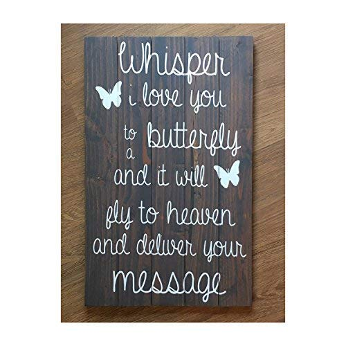 istihar Whisper I Love You to A Butterfly and It Will Fly to Heaven and Delivery Your Message Memorial Sign Rustic Grey Funny Zitat Plaque Home Craft Sign for Women Men Womens Memorial
